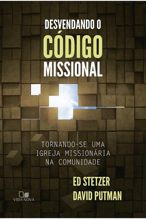 Desvendando o Código Missional- Tornando-se uma Igreja Missionária na Comunidade