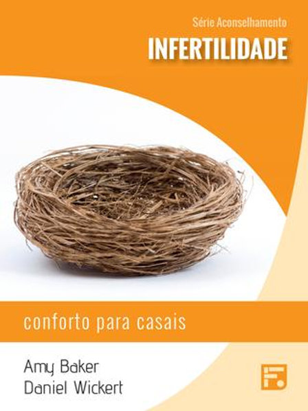 Infertilidade: Conforto para Casais