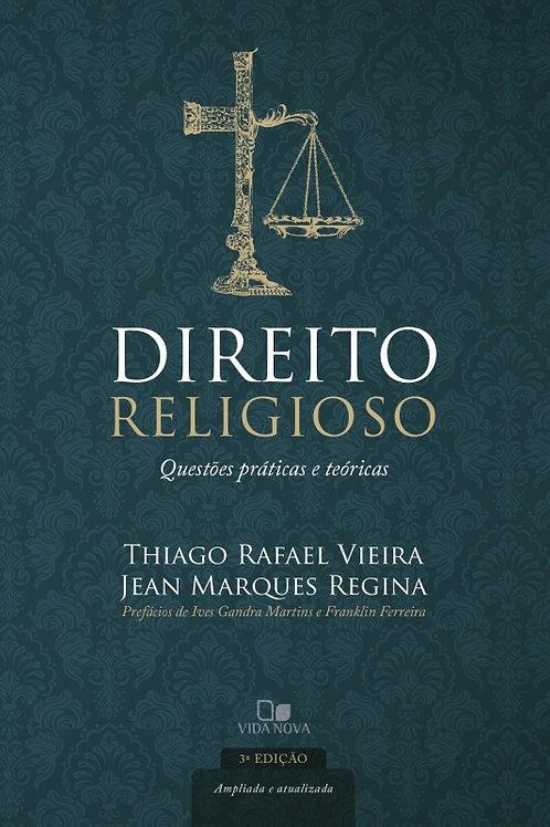 Direito Religioso - Questões Práticas e Teóricas - 3ª Edição