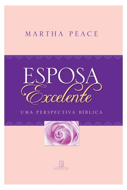 Esposa Excelente: Uma Perspectiva Bíblica