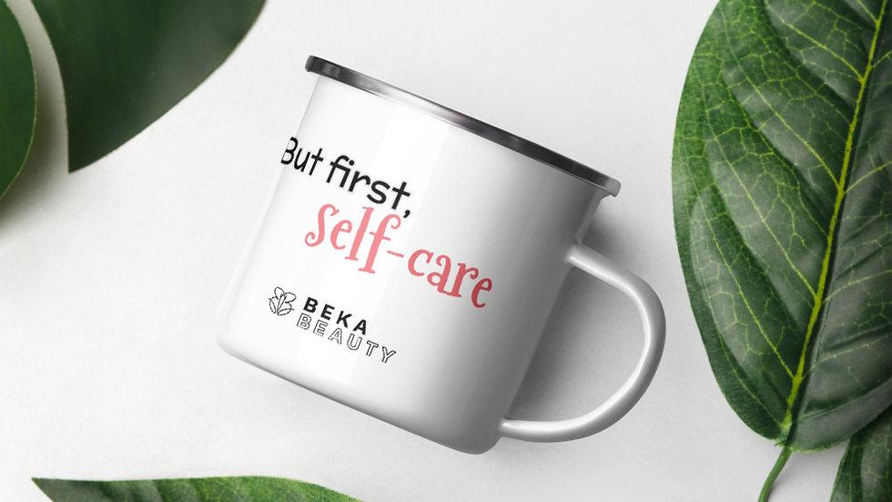 But 1st, Self Care Mug