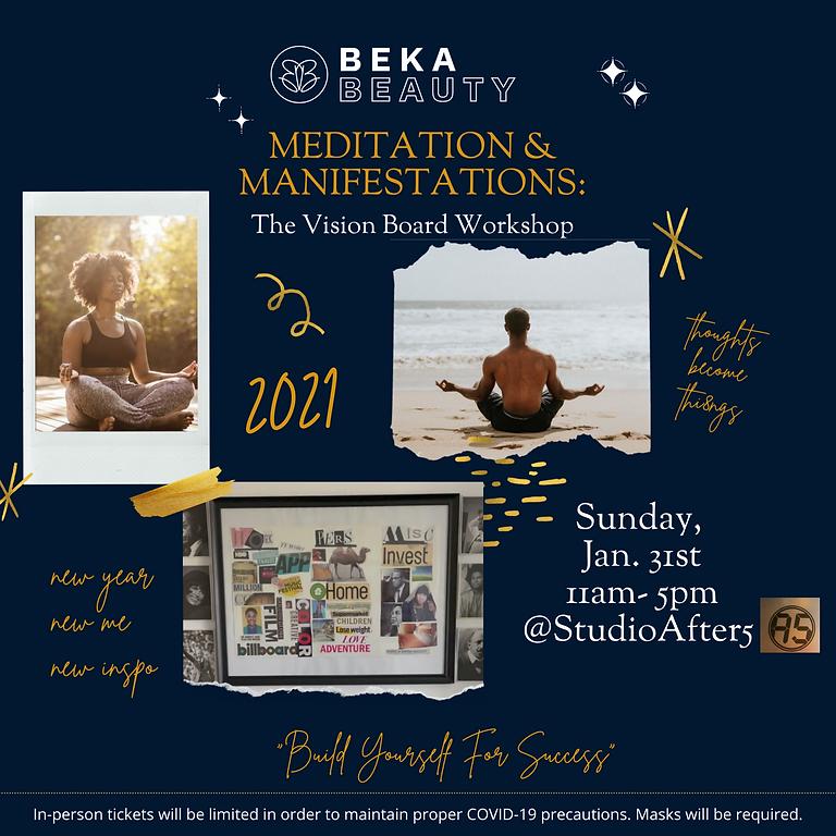 Meditation & Manifestations: The Vision Board Workshop