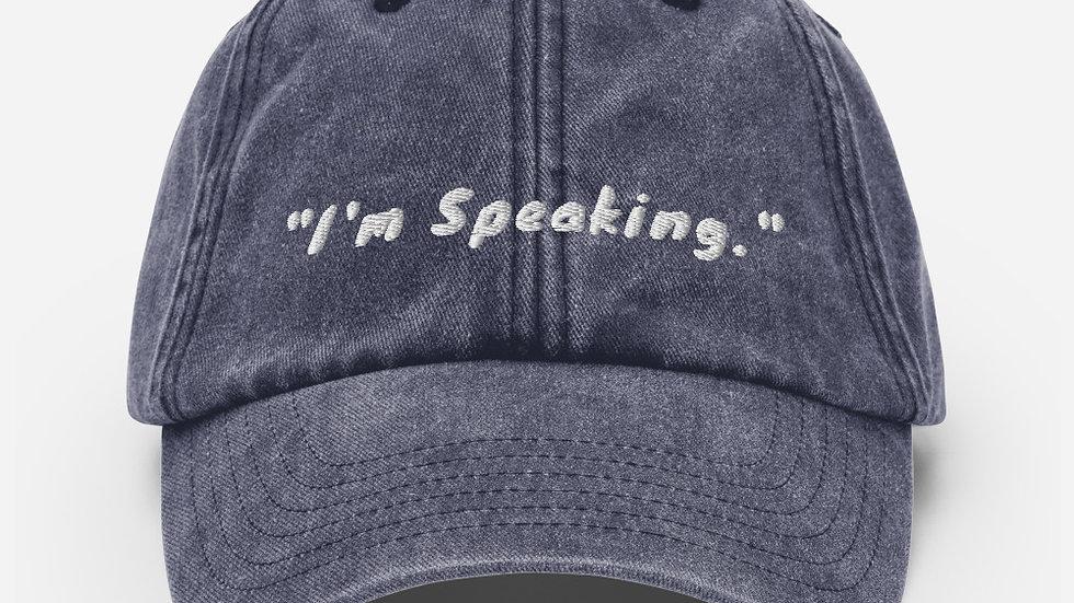 """I'm Speaking"" Vintage Hat"