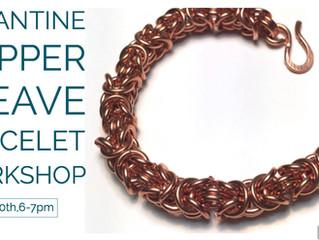May 10! Byzantine Copper Bracelet Workshop