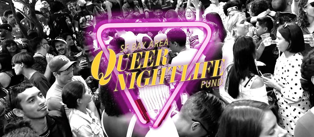 Queer Nightlife Fund San Francisco