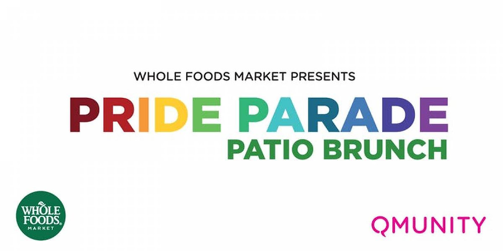 Whole Foods Market Gay Pride Brunch