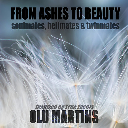 e-Book: From Ashes to Beauty By Olu Martins