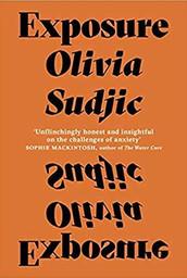 Exposure, Olivia Sudjic