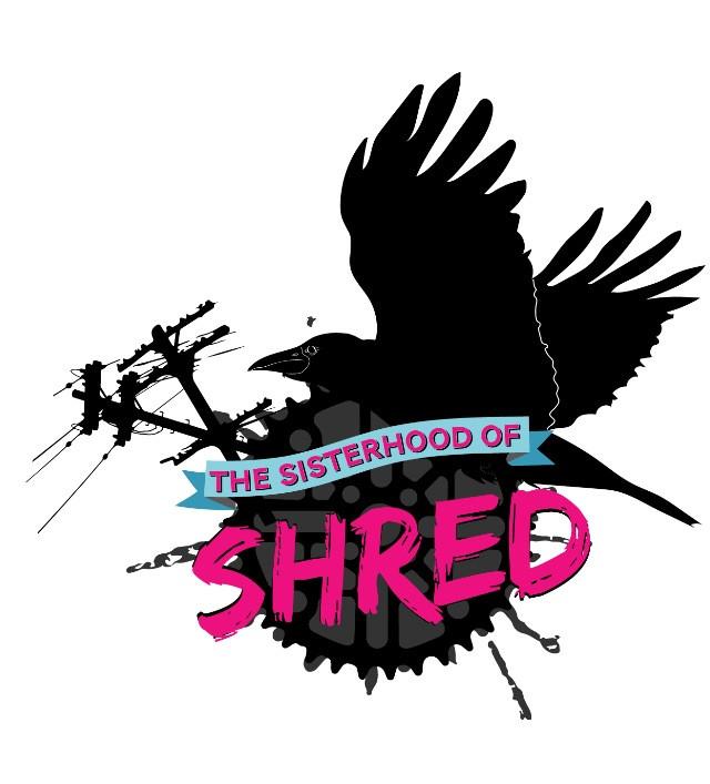 The Sisterhood of Shred