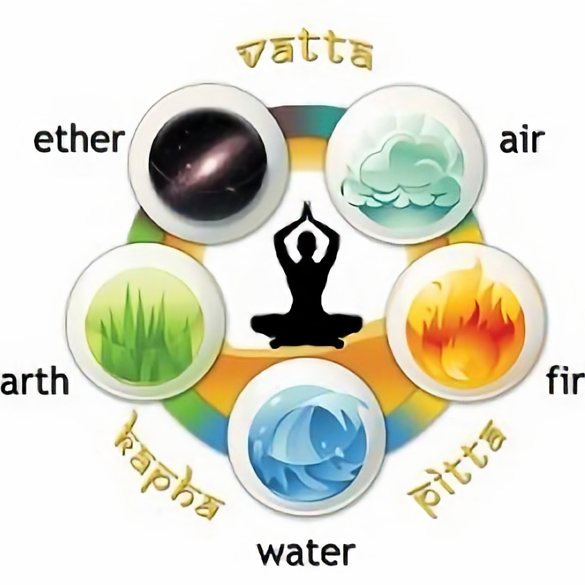 5 Elements & 3 Doshas  - Balance to boost your energy