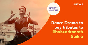 Dance Drama to pay tributes to Bhabendranath Saikia