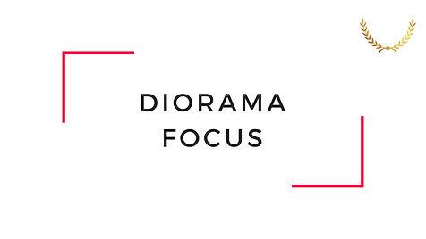 Diorama Focus