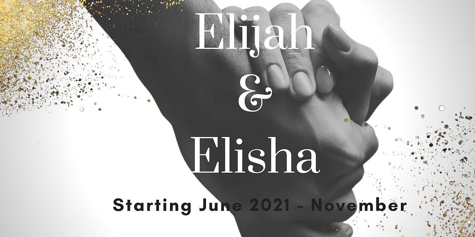 Birthing Elisha - The Elijah & Elisha Movement