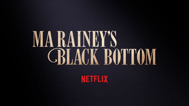 Movie: Ma Rainey's Black Bottom