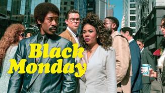 Show: Black Monday