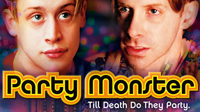 Movie: Party Monster