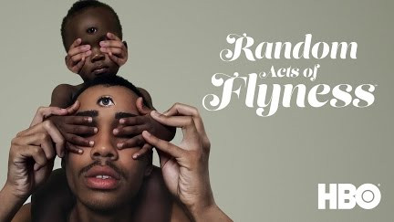 Show: Random Acts of Flyness