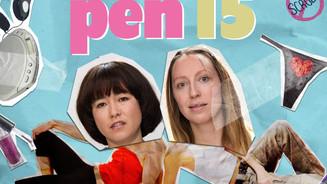 Show: Pen15