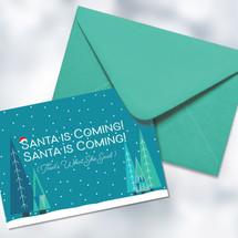 Santa Is Coming Card