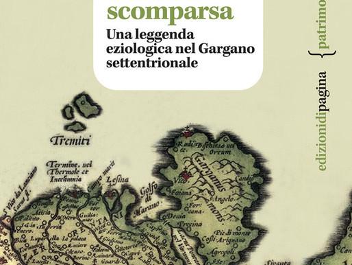 """""""Il lago e la città scomparsa. Una leggenda eziologica nel Gargano settentrionale"""""""