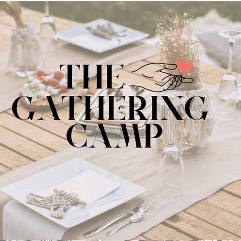 The Gathering Camp