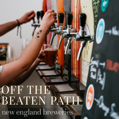 Off the Beaten Path: New England Breweries