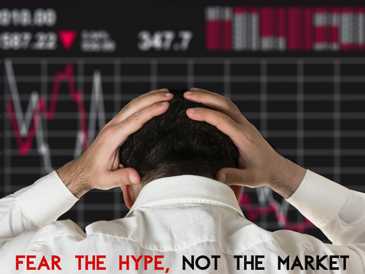 Fear the Hype, Not the Market