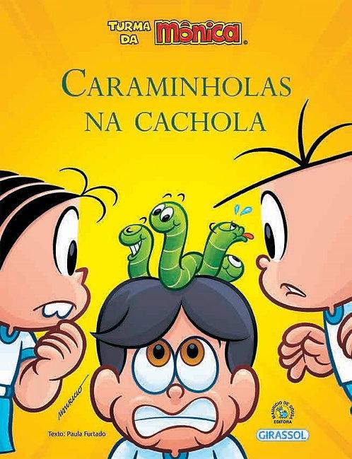Turma Da Monica Bem-Me-Quer - Caraminholas Na Cachola