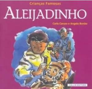 CRIANCAS FAMOSAS - ALEIJADINHO - 2ED - BR