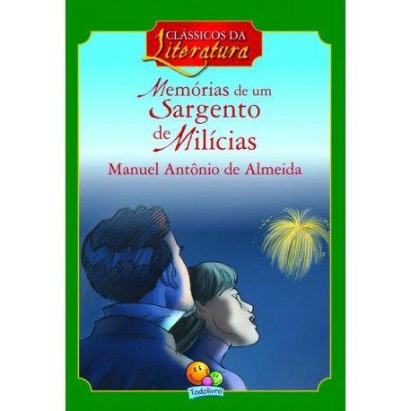 CLASSICOS DA LITERATURA: MEMORIAS DE UM SARGENTO DE MILICIAS