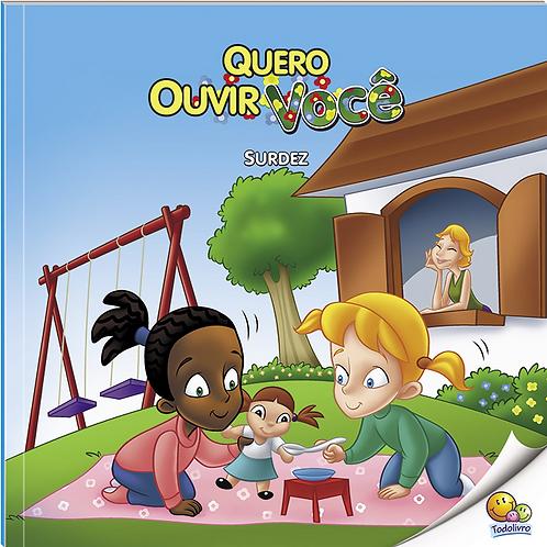 INCLUSAO SOCIAL (N3): QUERO OUVIR VOCE (SURDEZ)