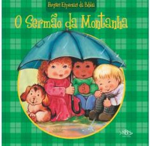 PORÇOES ESPECIAIS DA BIBLIA(EDC.LUXO 30X30):SERMAO DA MONTANHA