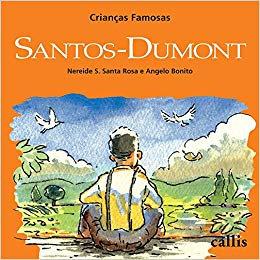 CRIANCAS FAMOSAS - SANTOS-DUMONT - 2ED - BR