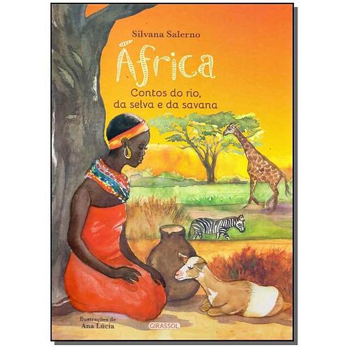 AFRICA- CAPA DURA - CONTOS DO RIO DA SELVA E DA