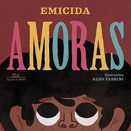 AMORAS - EMICIDA