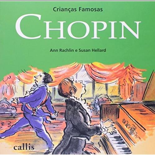 CRIANCAS FAMOSAS - CHOPIN - 2ED - BR