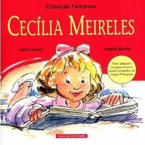 CRIANCAS FAMOSAS - CECILIA MEIRELES - 2ED - B