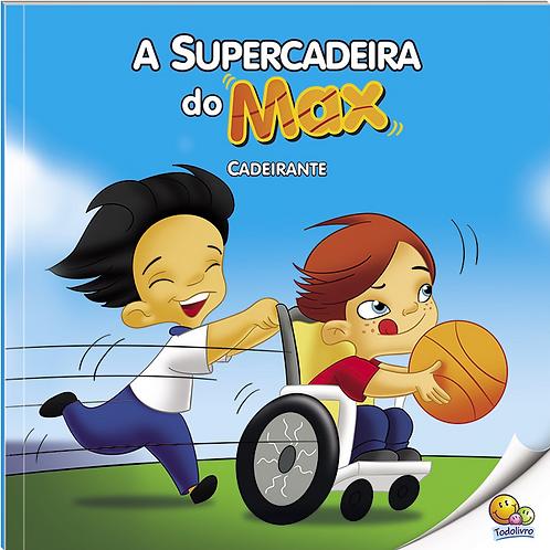INCLUSAO SOCIAL (N3): SUPERCADEIRA DO MAX (CADEIRANTE)