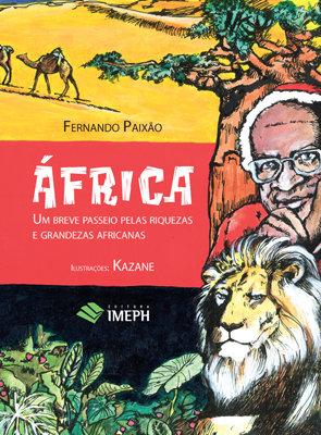 África – Um Um Breve Passeio Passeio pelas riquezas