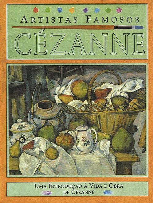 CEZANNE - ARTISTAS FAMOSOS - 2ED - BR