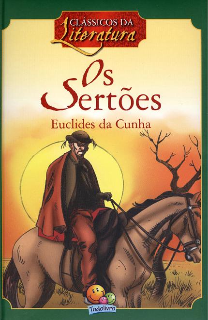 CLASSICOS DA LITERATURA: OS SERTOES
