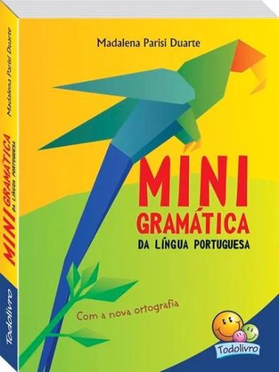 MINIGRAMATICA DA LINGUA PORTUGUESA