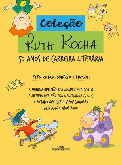 RUTH ROCHA - 50 ANOS DE CARREIRA  LITERÁRIA