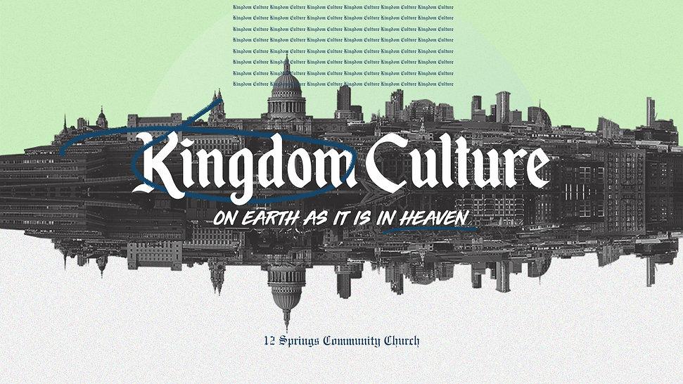 12 Springs Kingdom Culture PPS.jpg