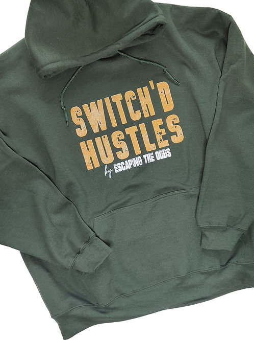 Forest Green Switch'd Hustles Unisex Hoodie