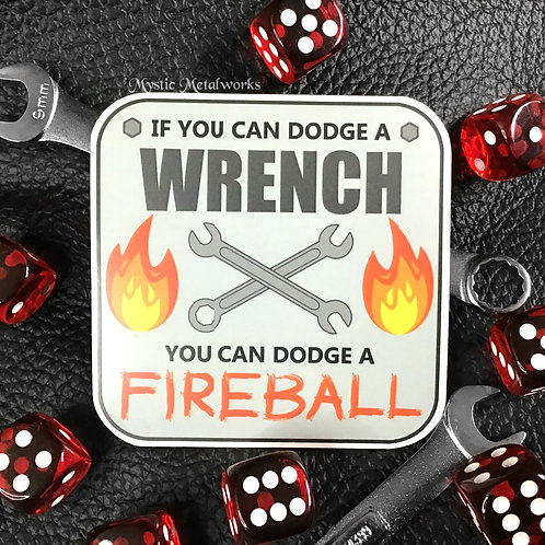 "Dodge a Wrench 3"" Sticker"