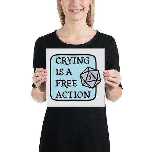 Crying is a Free Action Poster