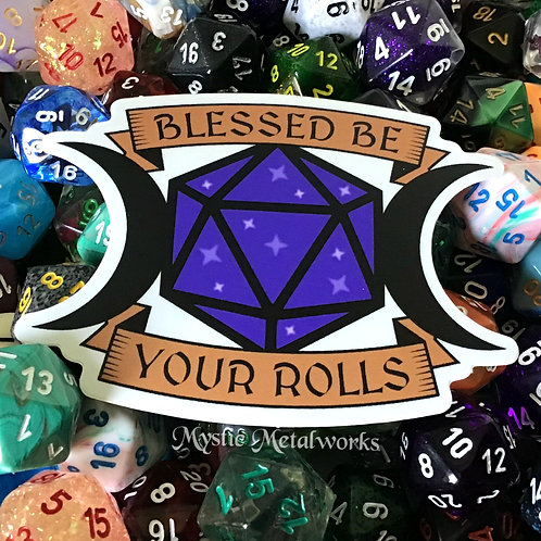 """Blessed Be Your Rolls 3"""" Sticker"""