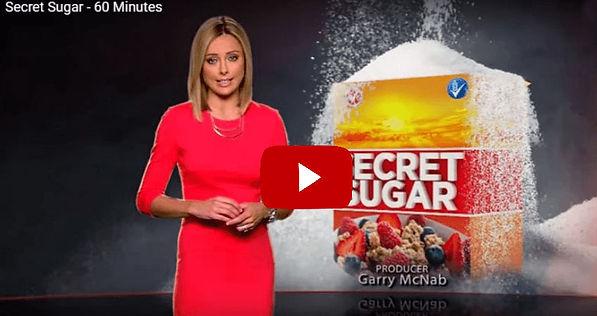 60 Minutes, Secret sugar. Youtube video.