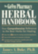 The Green Pharmacy Herbal Handbook by James A. Duke, Ph.D.